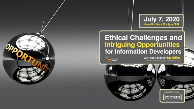 Ethical Challenges and Intriguing Opportunities for Information Developers