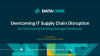 Overcoming IT Supply Chain Disruption by Optimizing Existing Storage Hardware