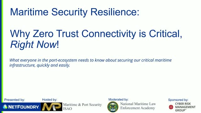 Maritime Security Resilience: Why is Zero Trust Connectivity Critical (* shippin