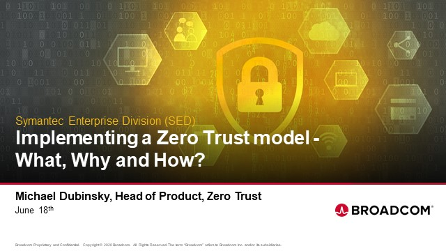 The What, Why and How of Implementing a Zero Trust Security Model