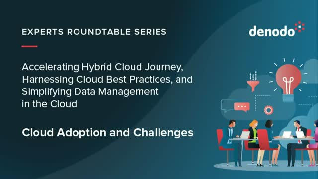 Experts Roundtable Series: Cloud Adoption and Challenges (NA)