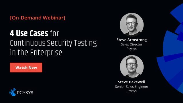 4 Use Cases for Continuous Security Testing in the Enterprise