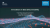 Innovations in Data Discoverability
