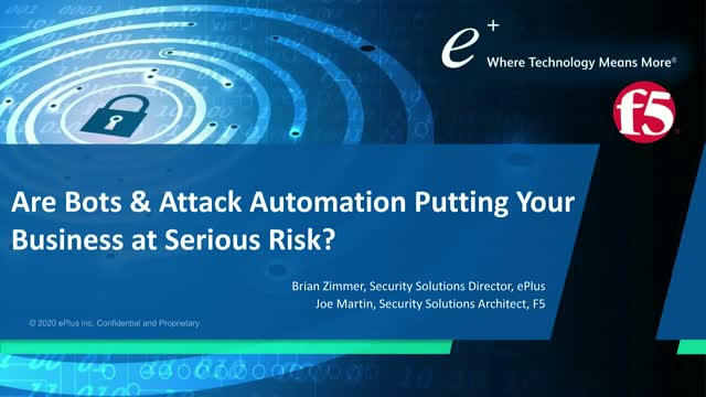 Are Bots and Attack Automation Putting Your Business at Serious Risk?