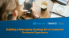 Building a mobile strategy for a connected customer experience