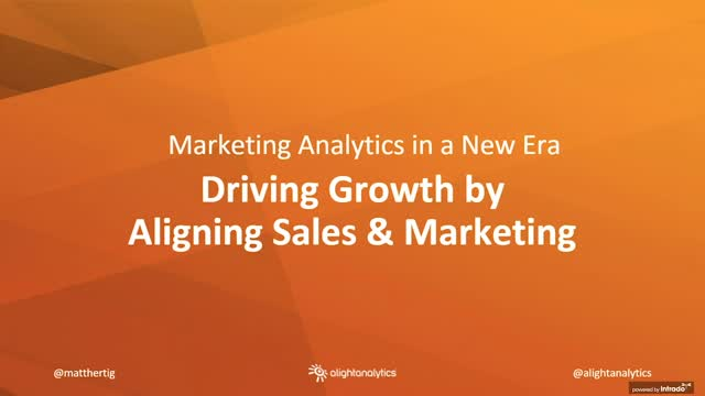 Marketing Analytics: Driving Growth by Aligning Sales & Marketing