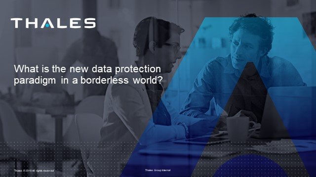What is the new data protection paradigm in a borderless world?