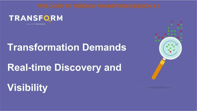 Transformation Demands Real-time Discovery and Visibility