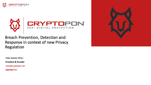 Breach Prevention, Detection and Response in context of new Privacy Regulation
