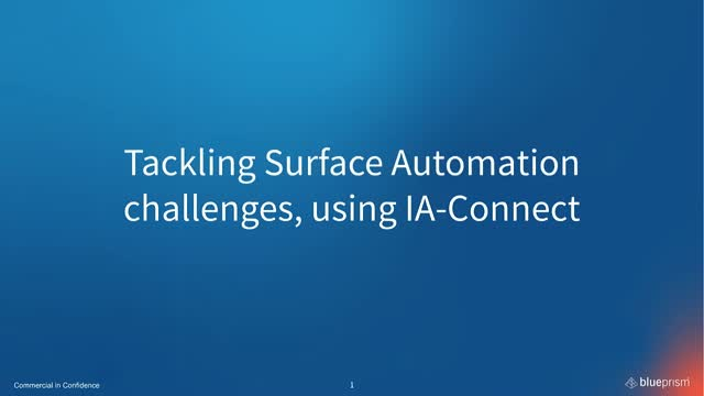 Tackling Surface Automation challenges, with IA-Connect