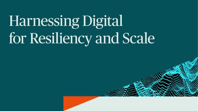 Harnessing Digital for Resiliency and Scale