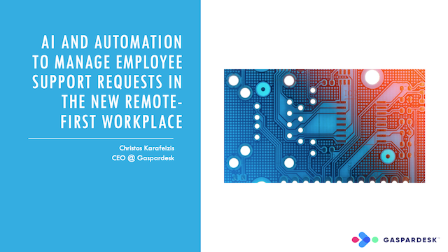 AI and Automation to Manage Support Requests in the New Remote Workplace