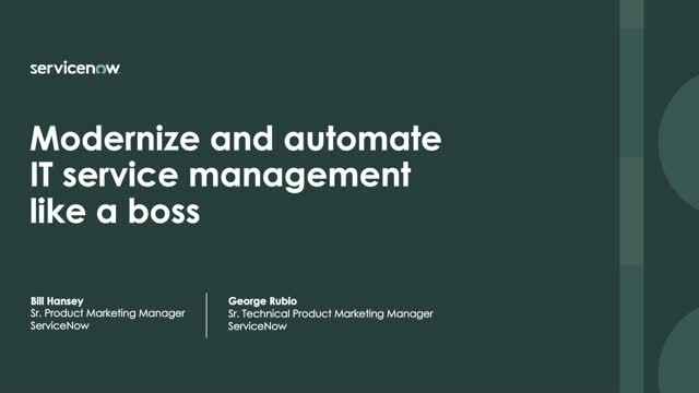 Modernize and automate your IT service management like a boss