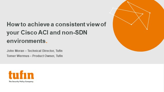 How to achieve a consistent view of your Cisco ACI and non-SDN environments