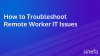 How to Troubleshoot Remote Worker IT Issues