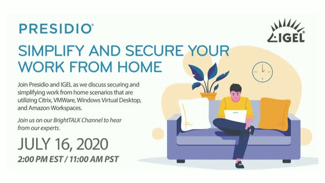 Presidio & IGEL – Simplify and Secure your Work From Home