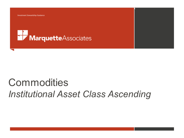 Commodities: Institutional Asset Class Ascending