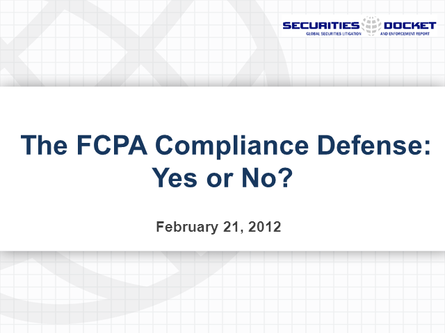 The FCPA Compliance Defense: Yes or No?