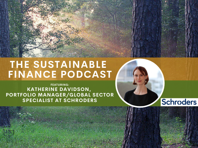 EP 87: Schroders' ESG Funds Are Outperforming the Competition