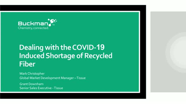 Dealing with the COVID-19 induced shortage of recycled fiber