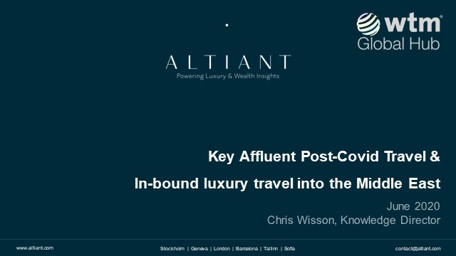 Key Affluent Post-Covid Travel & In-bound luxury travel into the Middle East