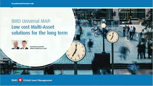 BMO Universal MAP: Low cost Multi-Asset solutions for the long term