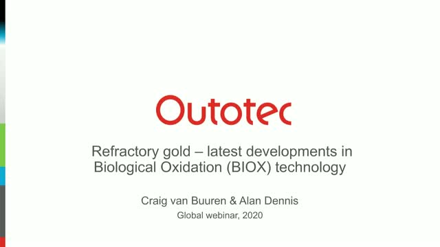 Refractory gold - latest developments in Biological Oxidation (BIOX) technology