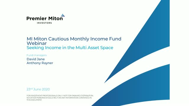 MI Miton Cautious Monthly Income Fund webinar with David Jane and Anthony Rayner