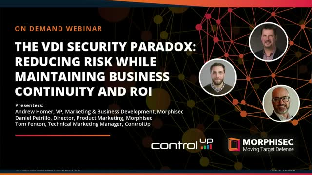 The VDI Security Paradox: Reducing Risk, Maintaining Business Continuity & ROI