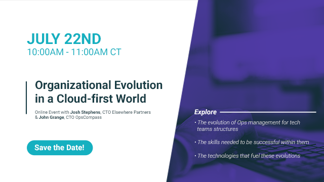 Organizational Evolution in a Cloud-First World – Part 1