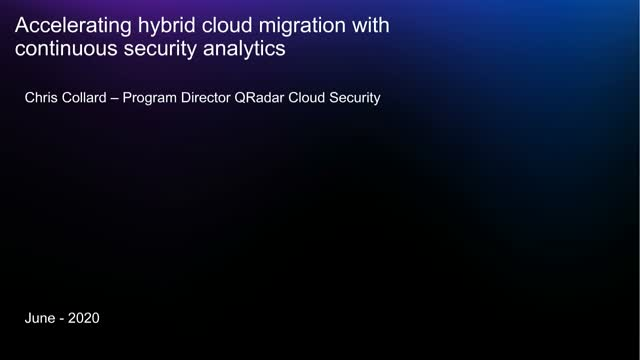 Accelerating Hybrid Cloud Migration with Continuous Security Analytics