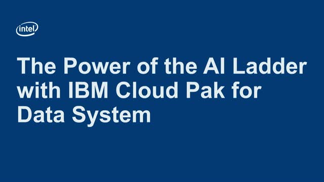 The Power of the AI Ladder with IBM Cloud Pak for Data System