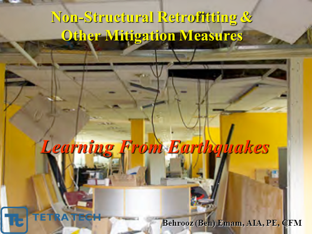 Learning from Earthquakes, Non-Structural Retrofitting and Other Mitigation Meas