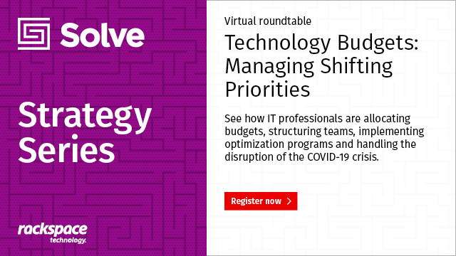 Solve Strategy Series | Technology Budgets: Managing Shifting Priorities