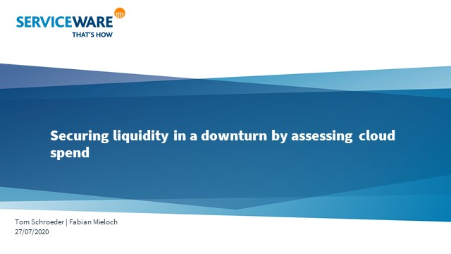 Securing Liquidity in a Downturn by Assessing Cloud & Legacy IT Spend
