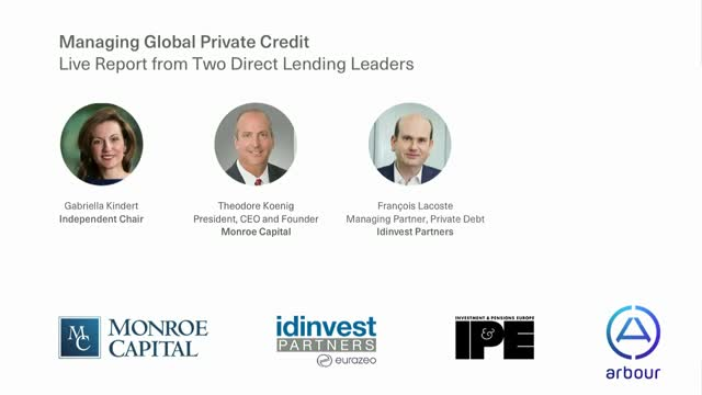 Managing Global Private Credit: Live Report from Two Direct Lending Leaders