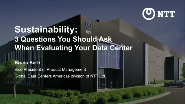 Sustainability: 3 questions you should ask when evaluating your data center