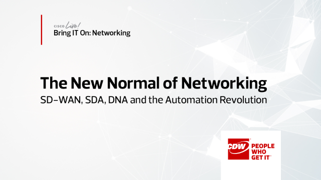 Bring IT On – Networking: SD-WAN, SDA, DNA and the Automation Revolution