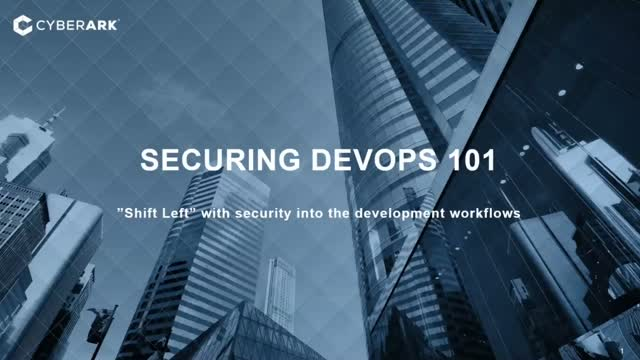 Securing DevOps 101: Shift Left with Security into the Development WorkFlows