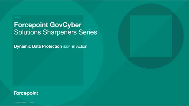 Forcepoint's Dynamic Data Protection (DDP) Solution Sharpener