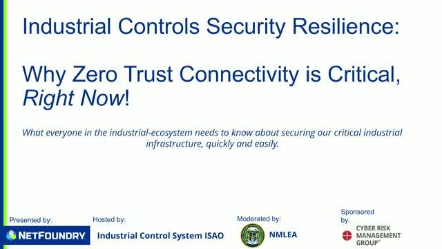 Industrial Controls Security Resilience: Why is Zero Trust Connectivity Critical
