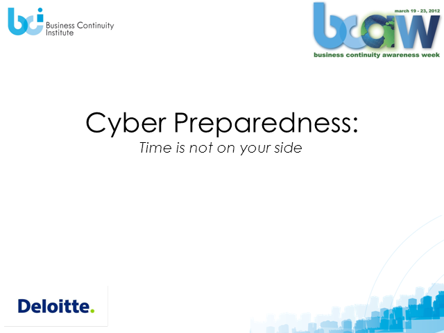 Cyber Preparedness-Time is Not on Your Side