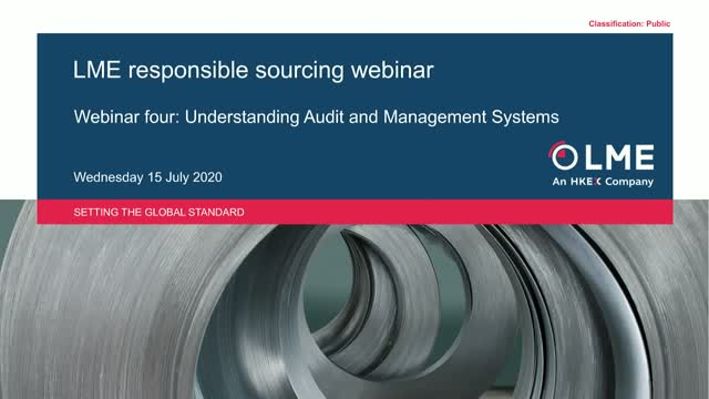 LME Responsible Sourcing: Understanding Audits and Management Systems