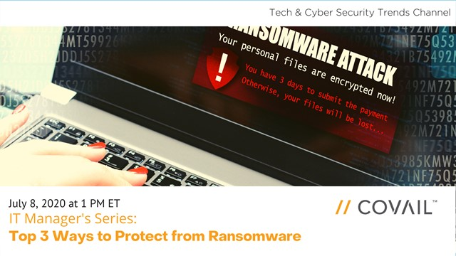IT Manager's Series: Top 3 Ways to Protect from Ransomware