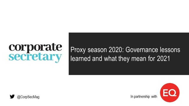 Webinar – Proxy season 2020: Governance lessons learned and what they mean