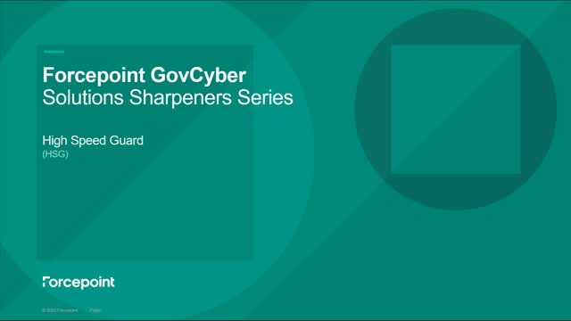Forcepoint's High Speed Guard (HSG) Solution Sharpener