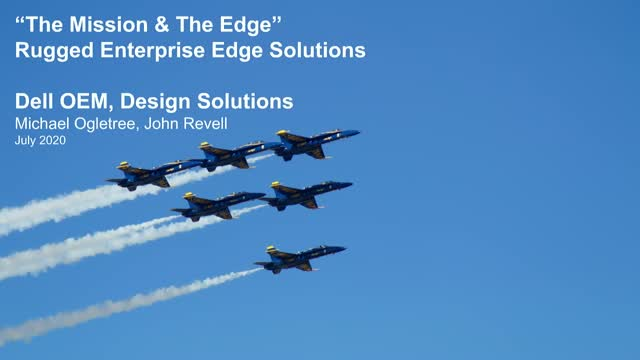 Dell OEM Design Solutions – The Mission & The Edge