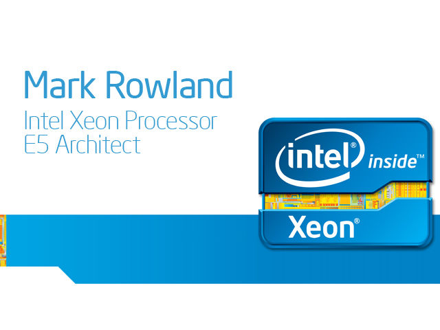 What You Need to Know: The new Intel® Xeon® Processor E5 Family