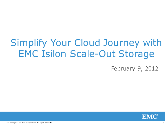 Simplify Your Cloud Journey with Isilon Scale-Out Storage