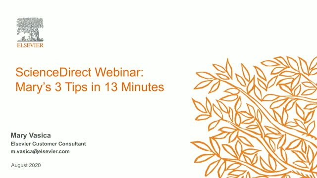 ScienceDirect: Mary's 3 Tips in 13 Minutes